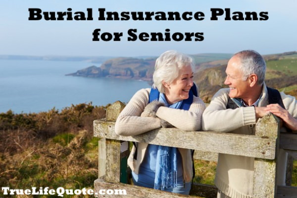Burial Insurance Policies for Seniors
