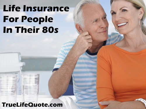 Life insurance for people over 80